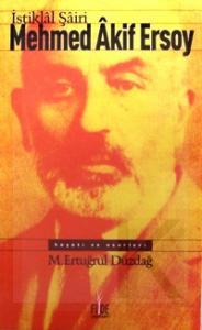 """Kapat Milli şairimiz, büyük fikir adamı Mehmed Akif Ersoy, yaşadıkları ve yazdıklarıyla milletimize halen örnek bir kişilik olarak hizmet etmektedir. Onun kişiliği, mücadelesi ve eserleri asla eskimeyecek zindeliğe sahip olduğu gibi, bu topraklarda """"istiklal"""" ruhu yaşadığı sürece asla unutulmayacaktır. Bu eserde, Mehmed Akif Ersoyun hayatı, eserleri, şiiri, sanatı ve ahlakı ile şahsiyeti hakkında en doğru bilgiler yer almakta; ayrıca şiir ve yazılarından seçilmiş önemli örneklerle kendisinin özellikleri hakkında çok yakın dostlarının hatıraları bulunmaktadır. M.Ertuğrul Düzdağın titiz kaleminin ürünü."""
